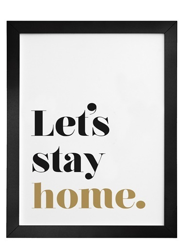 Nordbagen Lets Stay Home Poster Siyah